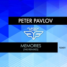 Peter Pavlov Unleashes 'Memories' Remix Package