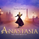 ANASTASIA Announces New Block of Tickets on Sale Through January 7, 2018