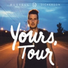 Russell Dickerson Announces Tour Dates and Cities