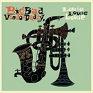 Big Bad Voodoo Daddy to Release New Album 'Louie, Louie, Louie' on Savoy Jazz 6/16