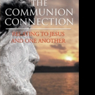 Peter Triolo Jr. Releases THE COMMUNION CONNECTION