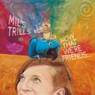 Award-Winning Mil's Trills 6th Annual Winter Bash Set for January 2016