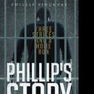 Philip Pinckney Releases PHILLIP'S STORY