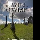 Sharon Ann Pens New Memoir THE WILL O'WISP