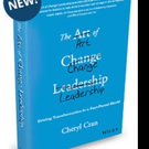 Cheryl Cran Releases THE ART OF CHANGE LEADERSHIP
