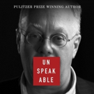 Pulitzer Prize-Winning Journalist, Chris Hedges, Launches UNSPEAKABLE: Chris Hedges on the Most Forbidden Topics in America