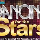 Cincinnati Arts Association Presents DANCING FOR THE STARS