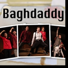 BAGHDADDY to Return Off-Broadway This April