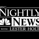 NBC NIGHTLY NEWS Delivers Biggest Year-Over-Year Viewer Gains