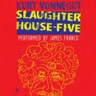 First Listen: James Franco Performs Kurt Vonnegut's Classic Slaughterhouse-Five