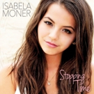 BWW Review: Isabela Moner's STOPPING TIME