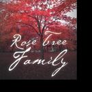 Darlene Weingarten Releases ROSE TREE FAMILY