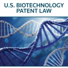 Sterne Kessler Director Releases 'U.S. Biotechnology Patent Law'