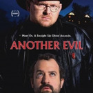 Poster and Release Date Announced for Supernatural Comedy ANOTHER EVIL