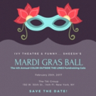 Ivy Theatre and Funny...Sheesh to Host MARDI GRAS GALA