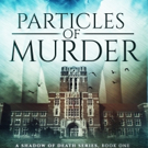 Best Selling Author Charlotte Raine Launches Facebook Event to Promote PARTICLES OF MURDER
