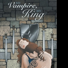 MY VAMPIRE, MY KING is Released