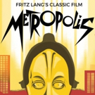 Dallas Chamber Symphony Opens With Fritz Lang's METROPOLIS, 10/13