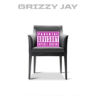 Long Beach Recording Artist Grizzy Jay Releases New Mixtape