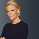 Primetime Special MEGYN KELLY PRESENTS to Debut 5/17 on FOX