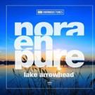 Nora En Pure 'Lake Arrowhead' EP Out Now