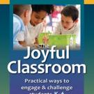Responsive Classroom Releases THE JOYFUL CLASSROOM