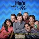 Final Four Episodes of Award-Winning Web Series HE'S WITH ME to Air 4/25