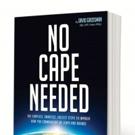 David Grossman's NO CAPE NEEDED Wins President's Choice Award