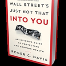 Roger C. Davis Releases WALL STREET'S JUST NOT THAT INTO YOU