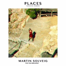 Martin Solveig Releases Acoustic Version of 'Places'