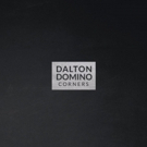 'Corners' by Dalton Domino Released Today on Lightning Rod Records