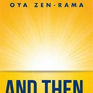 'And Then, Nothing Happened! The Spontaneous Song and Dance of Oya Zen-Rama' is Released