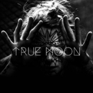 True Moon Share Live Session Video for 'Honey'; Debut Album Out Today