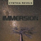 Cynthia Revels Releases Sci-fi Adventure Novel 'Immersion'