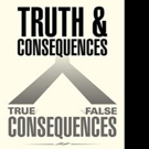Ralph E. Carlson Shares TRUTH AND CONSEQUENCES