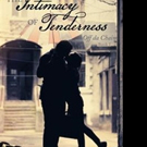 Amadeus Shares THE INTIMACY OF TENDERNESS