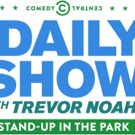 Comedy Central Announces Free Live Event DAILY SHOW WITH TREVOR NOAH STAND-UP IN THE PARK