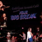 Submissions Open for Fifth Annual 'Your Big Break' at Gold Coast Arts Center