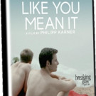 LIKE YOU MEAN IT Coming to DVD, VOD 12/8