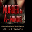MURDER IN A-MINOR Launches Worldwide, 5/31
