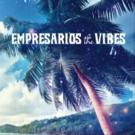 The Empresarios to Release New Album THE VIBES, 9/25