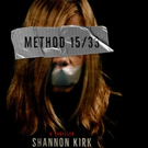 METHOD 15/33 by Shannon Kirk is Released
