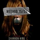 METHOD 15/33 by Shannon Kirk is Released