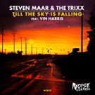 Steven Maar and The Trixx Team Up for 'Till The Sky Is Falling'