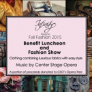 Center Stage Opera and Infinity Fashions Present Fashion Show Today