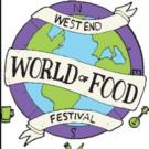 The West End World of Food Festival to Debut This September in Allentown