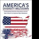 Dr. John Fuller Pens 'America's Diversity Meltdown'