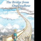 'The Bridge from OneDayBow' is Released