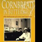 The Buntyn Family Releases CORNBREAD IN THE BUTTERMILK
