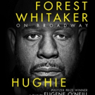 Photo Flash: Poster Art Revealed for Forest Whitaker-Led HUGHIE; Tickets Available Starting Sunday!